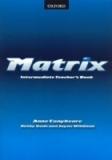 Matrix Intermediate Teacher´s Book - Kathy Gude