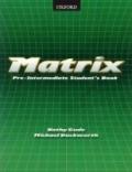 MATRIX PRE-INTEMEDIATE STUDENTS BOOK - OXFORD