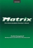 Matrix Pre-intermediate Teacher´s Book - Kathy Gude