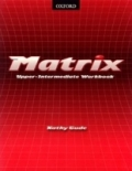 Matrix Upper Intermediate Workbook - Kathy Gude