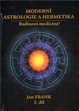 Moderní astrologie a hermetika I. díl - Jan Frank