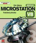 MicroStation V8 Podrobná příručka - Petr Sýkora