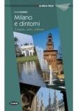 MILANO E DINTORNI - Cinzia Medaglia