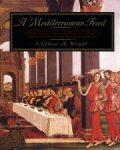 A Mediterranean Feast - Clifford A Wright