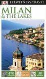 Milan & the Lakes - DK Eyewitness Travel Guide - Dorling Kindersley