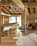 Modern Living: Chalet Style - Claire Bingham