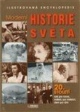 Moderní historie světa – 20. století rok po roce, měsíc po měsíci, den po dni - Simon Adams, Viv Croot