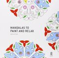 Mandalas to Paint and Relax - Guinot