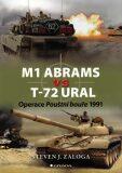 M1 Abrams vs T-72 Ural - Operace Pouštní bouře 1991 - Steven J. Zaloga