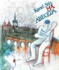 Má abeceda - Karel Sýs, Vojtěch Kolařík
