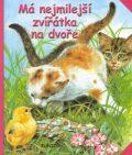 Má nejmilejší zvířátka na dvoře - Dana Winklerová