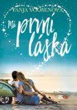 Má první láska - Tanja Voosenová