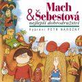 Mach & Šebestová Nejlepší dobrodružství - Miloš Macourek