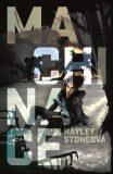 Machinace - Hayley Stoneová