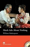 Macmillan Readers Intermediate: Much Ado About Nothing T. Pk with CD - William Shakespeare