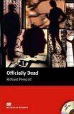 Macmillan Readers Upper-Intermediate: Officially Dead T. Pk with CD - Richard Prescott