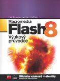 Macromedia Flash 8 - Jen deHaan; Jay Armstrong