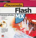 Macromedia Flash MX + CD - Jiří Fotr