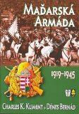 Maďarská armáda - Charles K. Kliment, ...