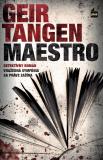Maestro (SK) - Geir Tangen