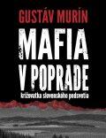 Mafia v Poprade - Gustáv Murín