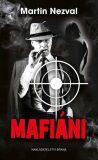 Mafiáni - Martin Nezval