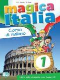 Magica Italia 1 - Libro dello studente + CD - M. A. Apicella, M. Made