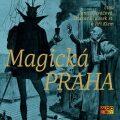 Magická Praha - kolektiv autorů