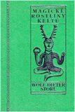 Magické rostliny Keltů - Storl Wolf-Dieter