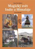 Magický svět Indie a Himaláje - Dana Trávníčková