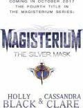 Magisterium: The Silver Mask - Holly Blacková, ...