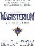 Magisterium: The Silver Mask - Holly Blacková, ...