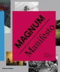 Magnum Manifesto - Magnum Photos, ...