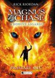 Magnus Chase a bohové Ásgardu - Prastarý meč - Rick Riordan