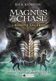 Magnus Chase a bohové Ásgardu - Thorovo kladivo - Rick Riordan
