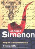 Maigret a inspektor Protiva a další příběhy - Georges Simenon