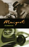Maigret a lupič kliďas, Maigret a informátor - Georges Simenon