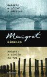 Maigret a přítel z dětství / Maigret a zločn na vsi - Georges Simenon