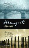 Maigret a přítel z dětství Maigret a zločn na vsi - Georges Simenon