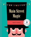 Main Street Magic - Ingela P. Arrhenius