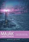 Maják v moři strachu - Jan Kadlčík
