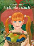 Majdalenka v záhrade - Alena Chudíková