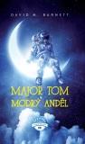 Major Tom a modrý anděl - David M. Barnett