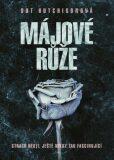 Májové růže - Dot Hutchison