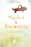 Majstrík a Krasomilka - Zuzana Csontosová