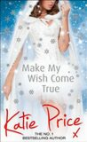 Make My Wish Come True - Katie Price