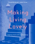 Making Living Lovely: Free Your Home with Creative Design - Whitehead Russell, ...