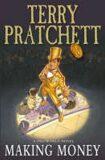 Making Money : (Discworld Novel 36) - Terry Pratchett