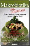 Makrobiotika jako životní styl - Waxman Denny, Waxman Susan