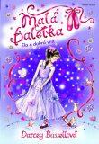 Malá baletka - Ela a dobrá víla - Darcey Bussellová